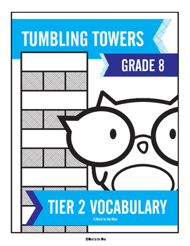 8th Grade Tier 2 Vocabulary Word Tumbling Towers
