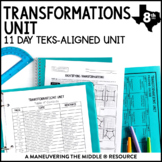 8th Grade Transformations Unit: TEKS 8.3A, 8.3B, 8.3C, 8.10A, 8.10B, 8.10C