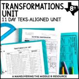 Transformations Unit: 8th Grade Math TEKS 8.3A, 8.3B, 8.3C