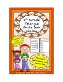 8th Grade Triangle Angle Sum Lesson: FOLDABLE & Homework
