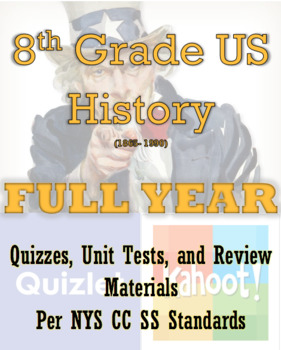 8th Grade  US History Quizzes, Unit Tests, and Review Materials: Entire Year!