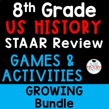 STAAR Review - 8th Grade US History  - BIG BUNDLE of Games and Activities!