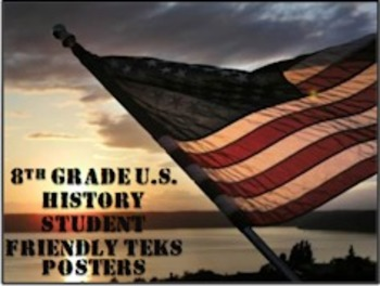 8th Grade U.S. History Student-Friendly TEKS Posters