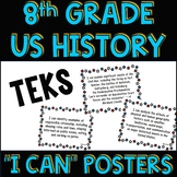 8th Grade US History up to 1877 TEKS I Can Statement Posters