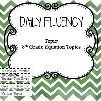 8th Grade Various Equations Topics Daily Fluency