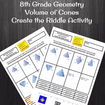 8th Grade:  Volume of Cones Create the Riddle Activity