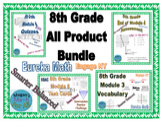 8th Grade all Product Bundle (28 files) - Eureka Math/Engage NY - Editable -SBAC