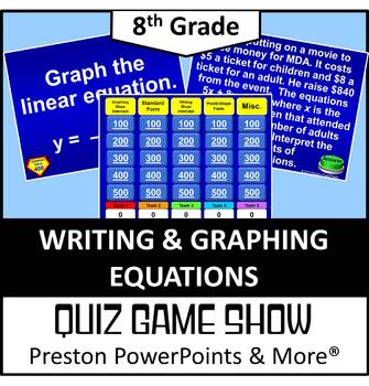 (8th) Quiz Show Game Writing and Graphing Equations in a PowerPoint Presentation