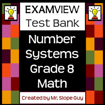 8th Math Number Systems ExamView Bank PDF Common Core 8.N.