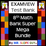 8th Math Pre-Algebra Question Bank Mega Bundle for ExamView (Schoology)
