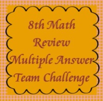 8th Math Review Game, Multiple Answer Challenge, TCAP Review (flipchart)
