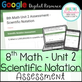 8th Math Unit 2 Google Quiz - Scientific Notation  - Distance Learning Ready