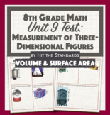 8th Math Unit Test: Measurement of Three-Dimensional Figures, Volume & Surface A
