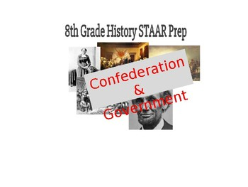 8th SS STAAR Study Guide PPT #2 (w/STAAR questions): Confederation & Gov't