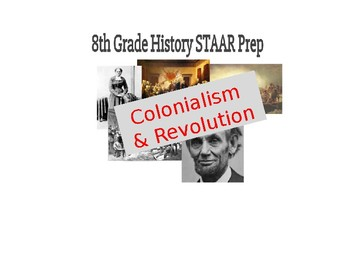8th SS STAAR Study Guide PPT #1 (with STAAR questions): Colonialism & Revolution