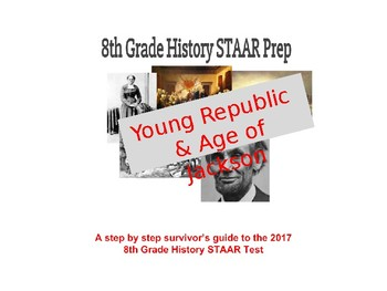 8th SS STAAR Study Guide PPT #3 (w/STAAR questions): Early US - Jackson Era