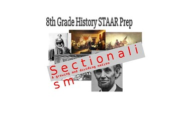 8th SS STAAR Study Guide PPT #4 (w/STAAR questions): Sectionalism/Antebellum