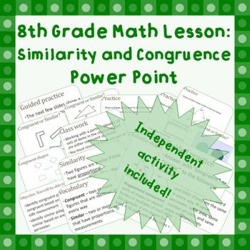 8th grade Similarity & Congruence Geometry Power Point Presentation