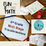 8th Grade Math Transformations Review Bingo