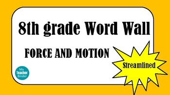 8th grade word wall - Investigating Force and Motion