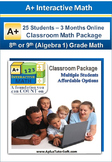 8th/9th Grade Math (Algebra 1) - Classroom Package (25 Students, 3-Months)