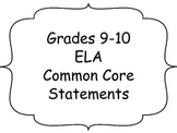 "9-10 ELA Common Core ""I Can"" Statements"