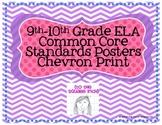 9-10th Grade Common Core ELA Standards Posters- Chevron Print