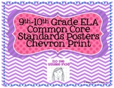 9-10th Grade Common Core ELA Standards Posters- Chevron Print