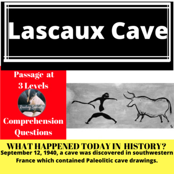 Lascaux Caves Differentiated Reading Passage, September 12