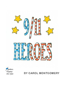 """""""9/11 Heroes"""" Readers Theater for Patriot Day"""