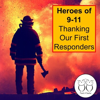 9-11 Heroes : Thanking Our First Responders