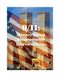 9/11: Primary Source Documentation Interview Guide