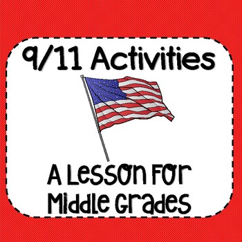 9-11 (September 11th) Activities For Middle Grades