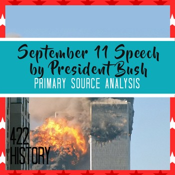 September 11 Speech by President Bush Freedom and Fear Are