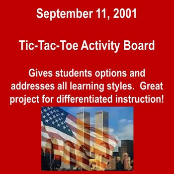 9/11 Tic-Tac-Toe Project/Addresses different Learning Styl