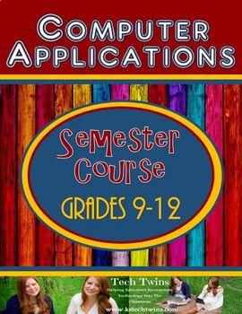 9-12 Computer Applications Semester Course