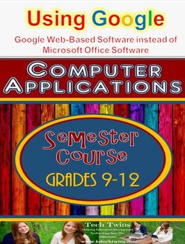 9-12 Computer Applications Semester Course Using Google