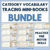 9 Category Vocabulary Tracing Mini-Book BUNDLE - Speech Therapy