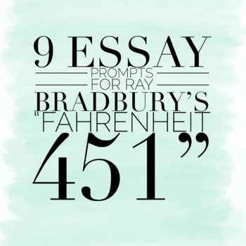 Essay Prompts For Ray Bradburys Fahrenheit  By The Writing Corner  Essay Prompts For Ray Bradburys Fahrenheit