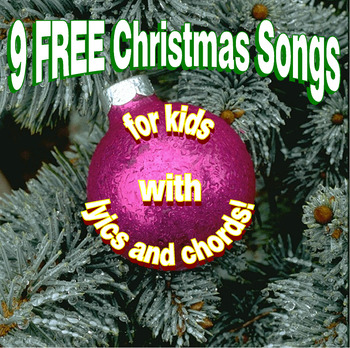 9 FREE Christmas Songs with Lyrics and Chords