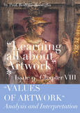 """9 """"Learning all about Artworks"""" - Chapter VIII - """"Artwork Values"""""""