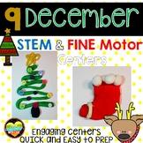 9 December STEM Fine Motor centers