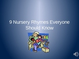 9 Nursery Rhymes Everyone Should Know