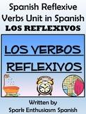 9 Page Reflexive Verbs (Los Reflexivos) Unit in Spanish