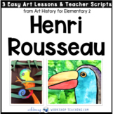 9 Rousseau: Famous Artists Lessons (from Art History for Elementary 2)