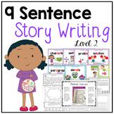 9 Sentence Story Writing: Level 2 {Writing Fiction}