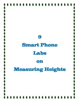 9 Smart Phone labs on Measuring