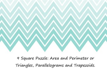 9 Square: Area and Perimeter of Trapezoids, Triangles, and Parallelograms
