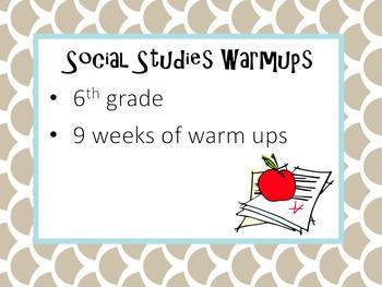 6th Grade: 9 Weeks Social Studies Warmups