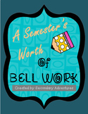 Bell Work Language Arts- A Semester's Worth #1